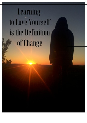 Learning to Love yourselfis the definitionof change copy